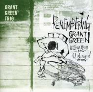 Remembering Grant Green +4 Bonus Tracks