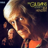Gil Evans Orchestra Plays The Music Of Jimi Hendrix +5