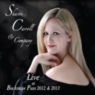 Sharon Carroll & Company: Liv At Backstage Pass 2012 & 2013