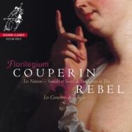 F.クープラン:『諸国の人々』第1組曲『フランス人』、第2組曲『スペイン人』、ルベル:『舞踏さまざま』 フロリレジウム