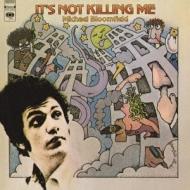It's Not Killing Me: マイケル ブルームフィールドの冒険