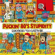 Fuckin' 80's Stupidity