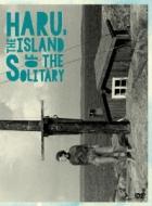 Haru, the Island of the Solitary〜ハル、孤独の島