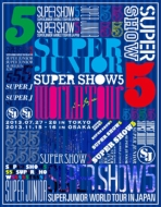 SUPER JUNIOR WORLD TOUR SUPER SHOW5 in JAPAN [First press Limited Edition] (2Blu-ray)