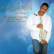 Sweet And Sexy-the Ultimate Collection Of Kim Waters' Romantic