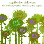 Gathering Of Flowers: Anthology Of The Mamas And The Papas