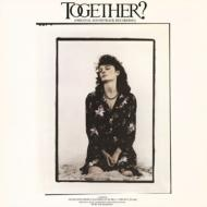 Together?: Original Soundtrack Recording