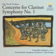 交響曲第1番、クラリネット協奏曲 カンガス&フィンランド放送響、C.スンドクヴィスト