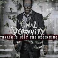 Thrash Is Just The Beginning