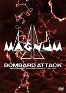 BOMBARD ATTACK -44MAGNUM ON 30th ANNIVERSARY TOUR 2013-