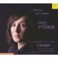 Opus Posthum-piano Works: Lettberg +j.scriabin