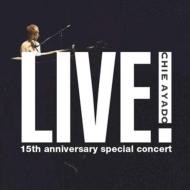 Live!デビュー15周年記念コンサート