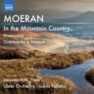 交響詩『山国にて』、狂詩曲集、仮面劇のための序曲 ファレッタ&アルスター管、フリス