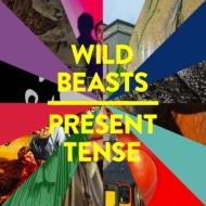 Wild Beasts/Present Tense