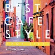 Best Cafe Style 鳳op Life-Mixed By Dj Hal-