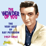 Wonder Of You -The Very Best Of Ray Peterson
