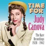 Time For Judy Canova -The Rare Recordings