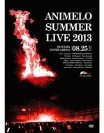 Animelo Summer Live 2013 -FLAG NINE-8.25 (DVD)