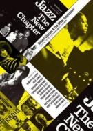 Jazz The New Chapter�`���o�[�g�E�O���X�p�[����L���錻��W���Y�̒n��