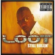 Still Rollin