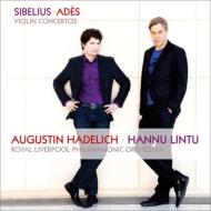シベリウス:ヴァイオリン協奏曲、アデス:ヴァイオリン協奏曲『同心軌道』 ハーデリッヒ、リントゥ&リヴァプール・フィル