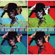 Very Best Of: Gangster Of Love Meets The Superman Lover