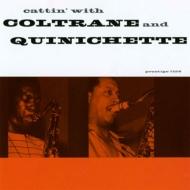 Cattin With Coltrane And Quinichette +1