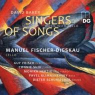 『シンガーズ・オブ・ソングズ〜チェロのための作品集』 マヌエル・フィッシャー=ディースカウ
