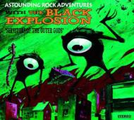 Black Explosion/Servitors Of The Outer Gods