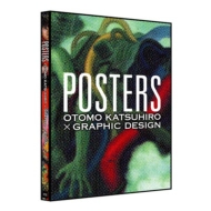 POSTERS -OTOMO KATSUHIRO �~GRAPHIC DESIGN