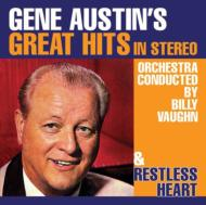 Gene Austin's Great Hits In Stereo / Restless Heart