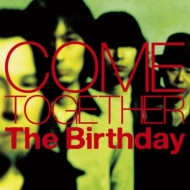 COME TOGETHER (+DVD)【初回限定盤】
