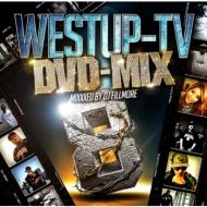 Westup-TV DVD-MIX 08 Mixxxed by DJ FILLMORE (CD+DVD)