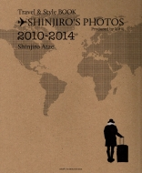 SHINJIRO'S PHOTOS 〜Travel & Style BOOK〜
