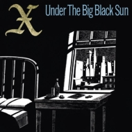 Under The Big Black Sun (Expanded)