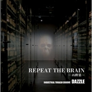 REPEAT THE BRAIN-再構築-