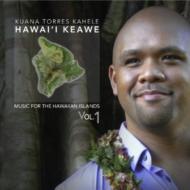 Hawai'i Keawe: Music For The Hawaiian Islands 1