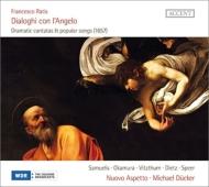 ラティス、フランチェスコ(c.1600-1676)/Dialoghi Con L'angelo: Ducker / Nuovo Aspetto Samuelis 岡村知由紀 Vitzthum Diet
