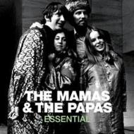 Essential: Mamas & The Papas