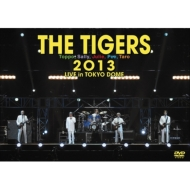 THE TIGERS 2013 LIVE in TOKYO DOME