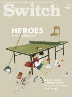 SWITCH Vol.32 No.5 HEROES ヒーローを待ちながら
