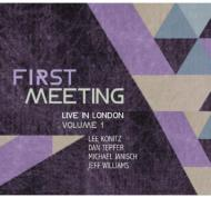 First Meeting: Live In London, Vol 1