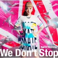 We Don't Stop (+DVD)【初回限定盤】
