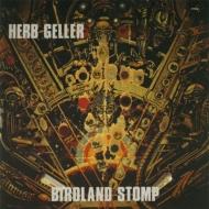 Herb Geller/Birdland Stomp(Rmt)(Ltd)