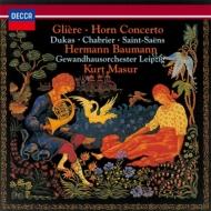 グリエール:ホルン協奏曲、サン=サーンス:演奏会用小品、デュカス:ヴィラネル、他 バウマン、マズア&ゲヴァントハウス管