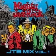 MIGHTY JAM ROCK/Jtb Mix Vol.1