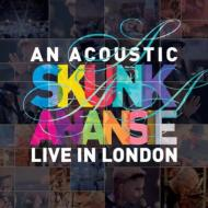 An Acoustic Skunk Anansie -Live In London