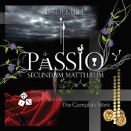 Passio Secundum Mattheum: Complete