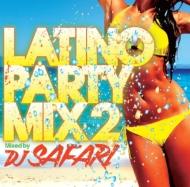 Latino Party Mix 2