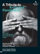 『ペンデレツキへの捧げもの〜80歳記念コンサート』 ゲルギエフ、デュトワ、ウルバンスキ、ムター、ミュラー=ショット、シンフォニア・ヴァルソヴィア、他